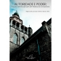 Autoridade e Poder - Ensaios Interdisciplinares de História do Cristianismo