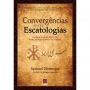 Convergências entre escatologias