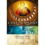 Culto Cristão - Origens, Desenvolvimento