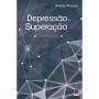 Depressão e Superação