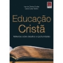 Educação Cristã: reflexões sobre desafios e oportunidades