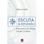 Escuta & Reflexão - Inquietações sobre Teologia, Filosofia e Cotidiano