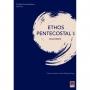 Ethos Pentecostal I: Dualismos