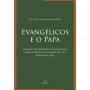 Evangélicos e o papa. Olhares de lideranças evangélicas sobre a Encíclica Laudato Si', do Papa Francisco