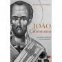 João Crisóstomo. Seu contexto histórico e sua hermenêutica