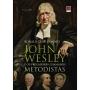 John Wesley e os pregadores chamados Metodistas - Volume 2