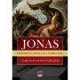Jonas: Introdução, Tradução e Comentário
