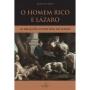 O homem rico e Lázaro. As relações invertidas no Hades