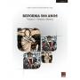 Reforma 500 anos - Volume 2 - Fazendo a História
