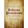 Reforma Protestante e Pentecostalismo