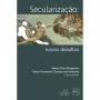 Secularização: novos desafios