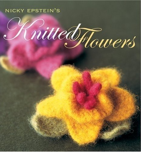 Knitted Flowers - Nicky Epstein's