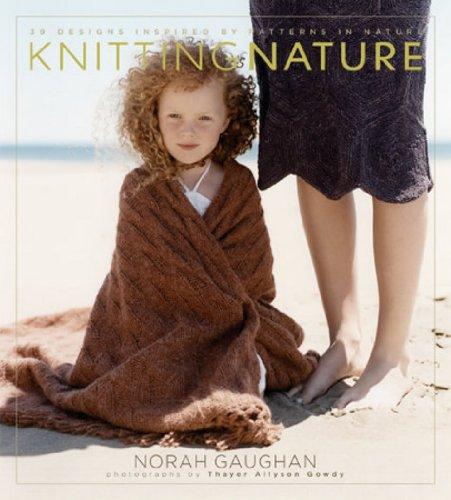 Knitting Nature - Norah Gaughan
