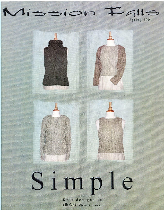 Mission Falls. Simple – Knit Designs in 1824 Cotton - Spring 2001
