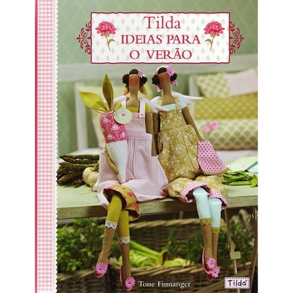 Tilda Idéias para o verão