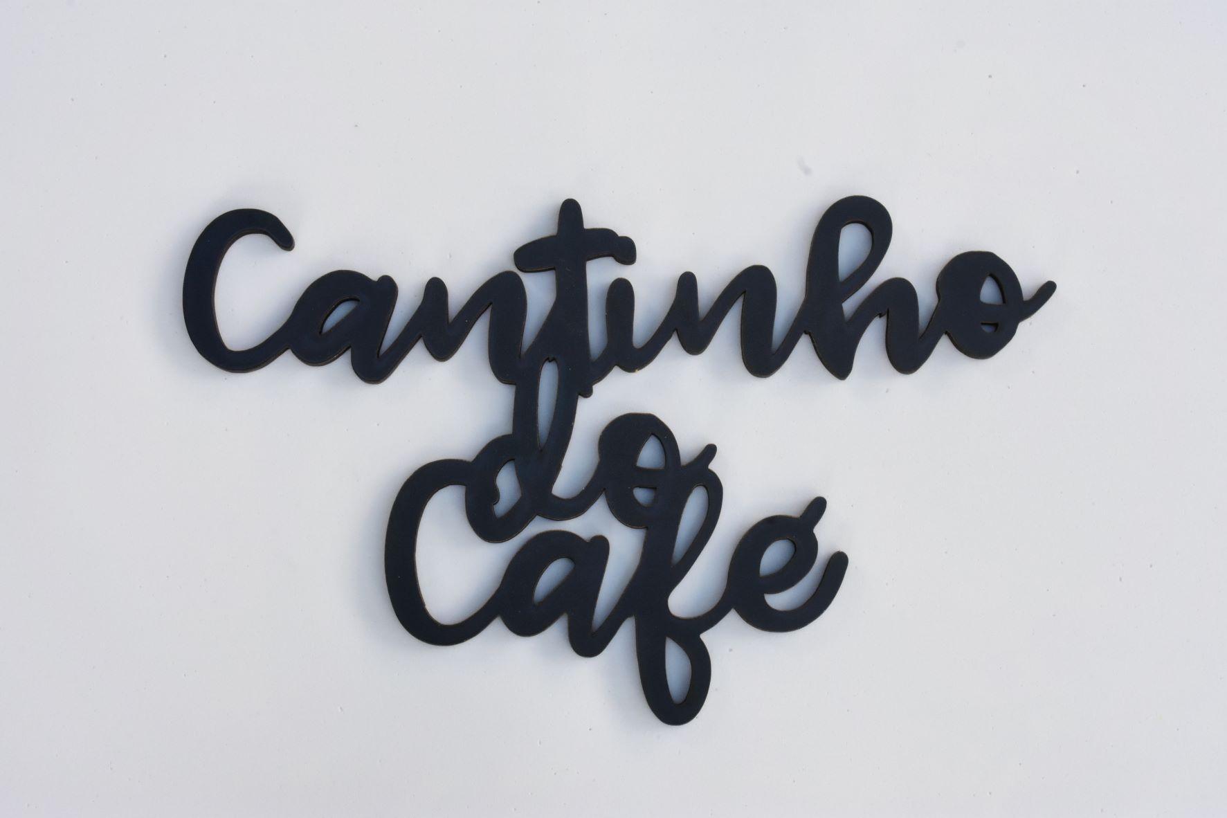 Frases em MDF na cor Preta Cantinho do Café