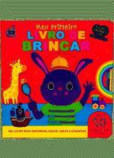 Pequenos Gigantes - Meu Primeiro Livro De Brincar - Happy Books