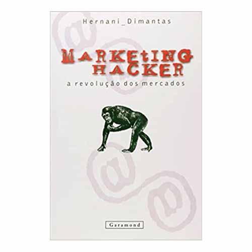 MARKETING HACKER A REVOLUCAO DOS MERCADOS