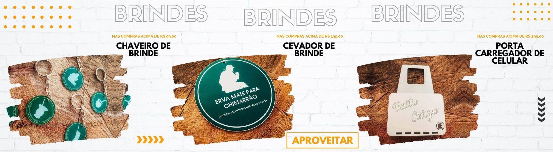 BRINDES ESCLUSIVOS!