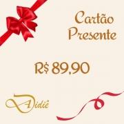 Cartão Presente R$ 89,90