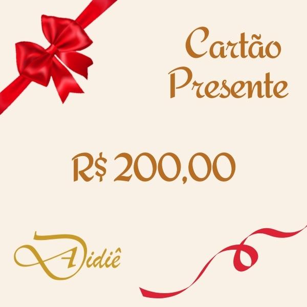 Cartão Presente R$ 200,00