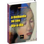 Brinde na compra de 2 livros - A Umbanda no seu dia-a-dia