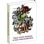 Ebook do Livro - Faça você mesmo a sua macumbinha
