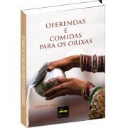 Ebook do Livro - Oferendas e comidas para os Orixás