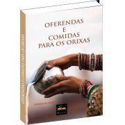 Livro - Oferendas e comidas para os Orixás