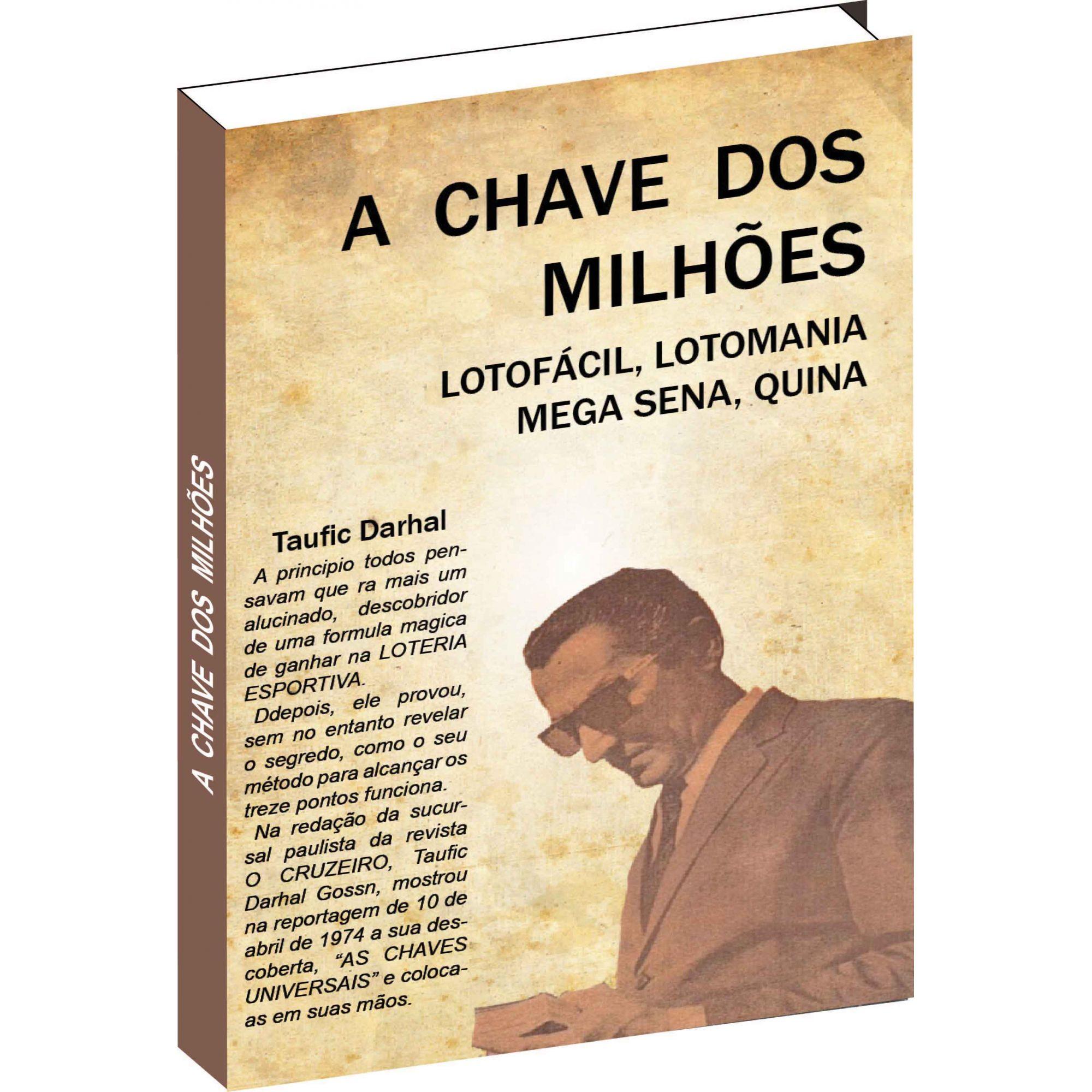 A Chave Dos Milhões De Taufic Darhal  - Livropostal Editora