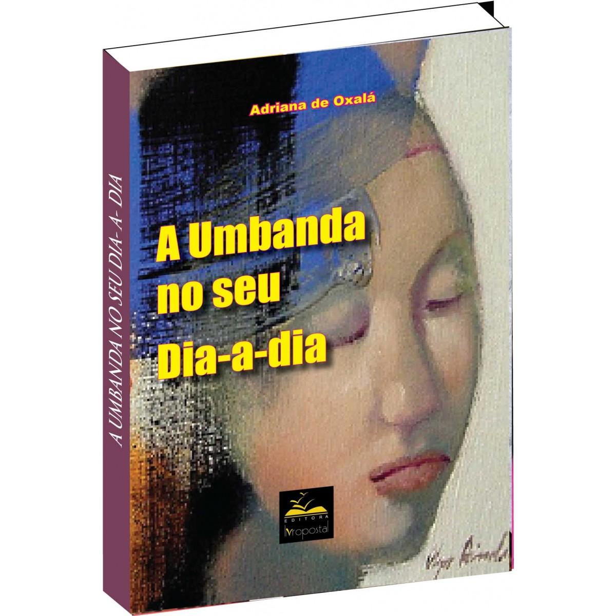 Livro - A Umbanda no seu dia-a-dia  - Livropostal Editora