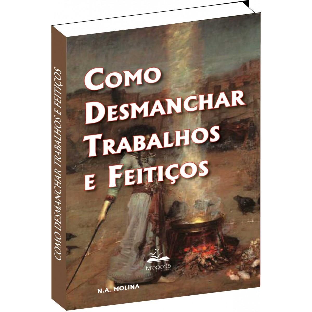 Ebook do Livro - Como desmanchar Trabalhos e Feitiços  - Livropostal Editora