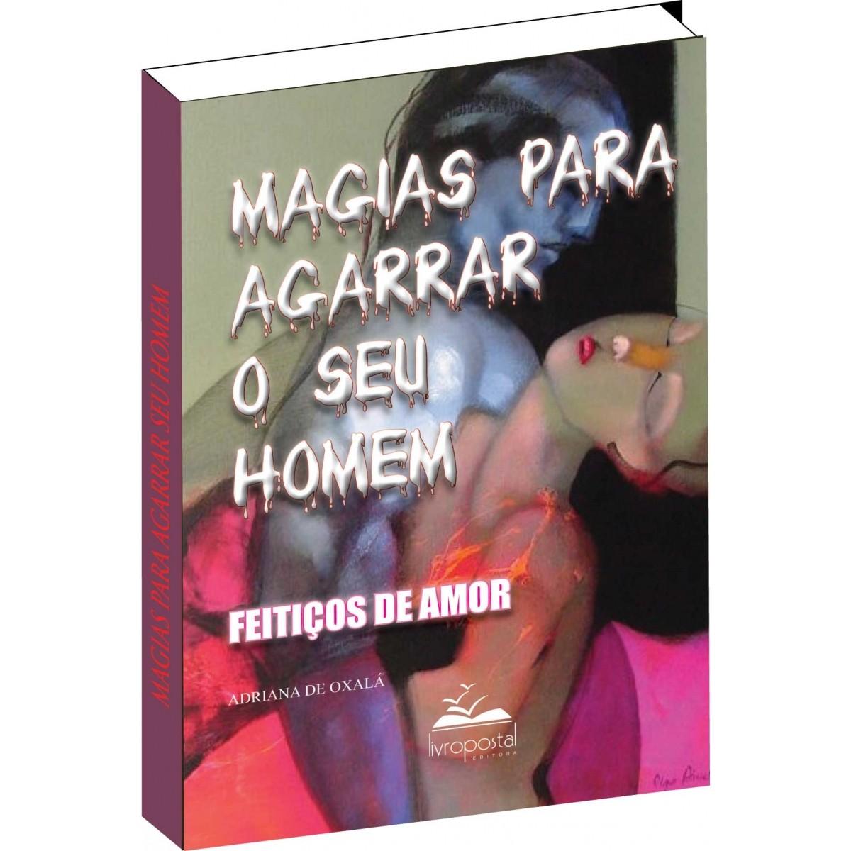 Ebook do Livro - Magias para agarrar seu Homem  - Livropostal Editora