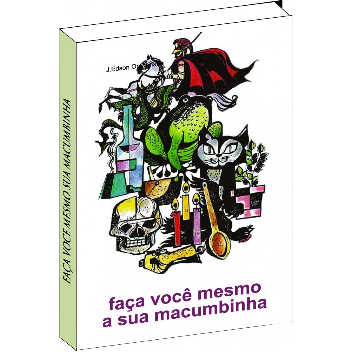 Faça você mesmo a sua macumbinha  - Livropostal Editora