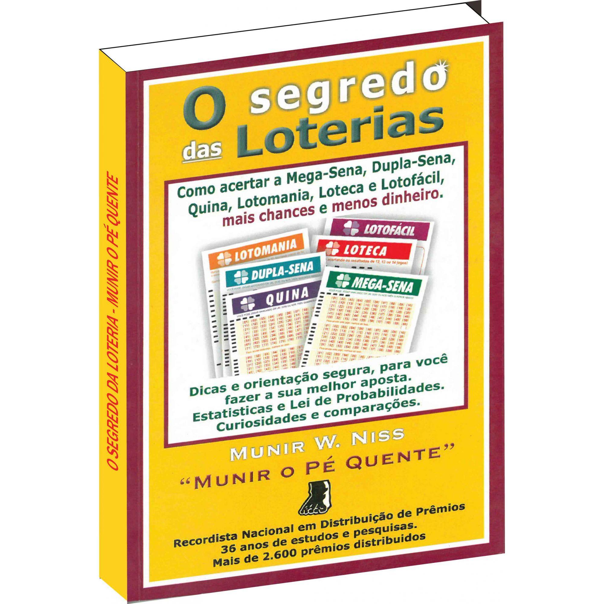 Os Segredos das Loterias de Munir o Pé Quente  - Livropostal Editora