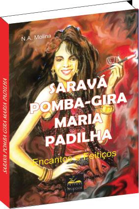 Livro - Pomba Gira Maria Padilha  - Livropostal Editora