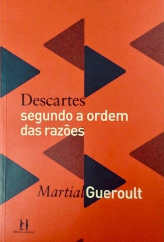 Descartes segundo a ordem das razões