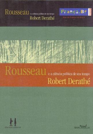 Jean-Jacques Rousseau e a ciência política de seu tempo