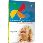 4 Princípios Para Líderes de Ministério Infantil