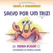 As Aventuras de Craby, o Caranguejo - Salvo Por Um Triz