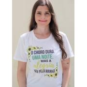 T-shirt | O Choro Dura Uma Noite | Branca