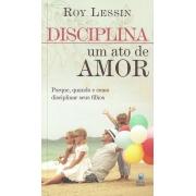 Disciplina - Um Ato de Amor