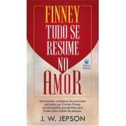 Finney - Tudo Se Resume No Amor