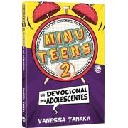 Minuteens 2 - Um Devocional Para Adolescentes