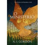 O Ministério do Espírito - Um clássico da literatura cristã