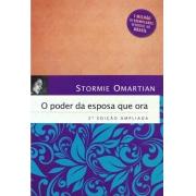 O Poder da Esposa Que Ora (2a Edição Ampliada)