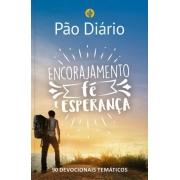 Pão Diário - Encorajamento, Fé e Esperança