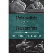 Pastor Como Mestre e Mestre Como Pastor