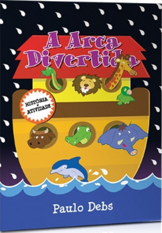 A Arca Divertida (História + Atividade)