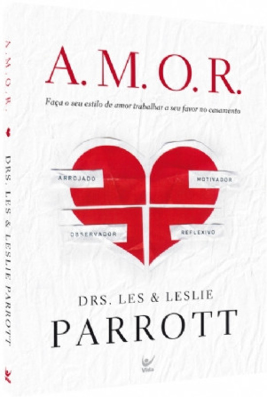 A.M.O.R - Faça Seu Estilo de Amor Trabalhar a Seu Favor